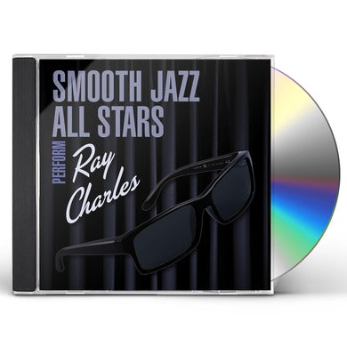 Smooth Jazz All Stars PERFORM RAY CHARLES CD