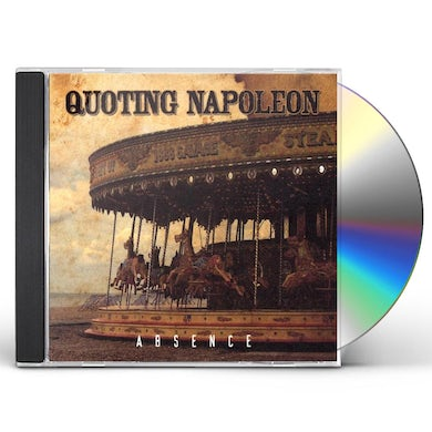 Quoting Napoleon ABSENCE CD