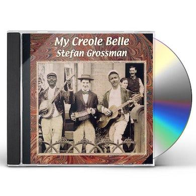 Stefan Grossman MY CREOLE BELLE CD