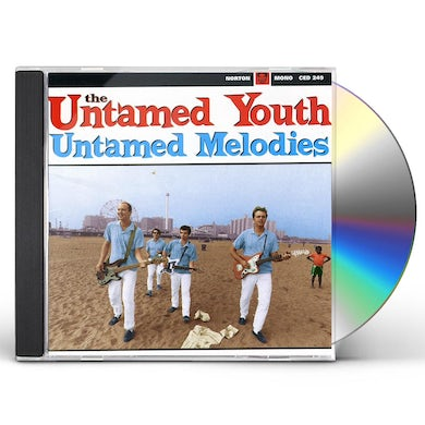 Untamed Youth UNTAMED MELODIES CD