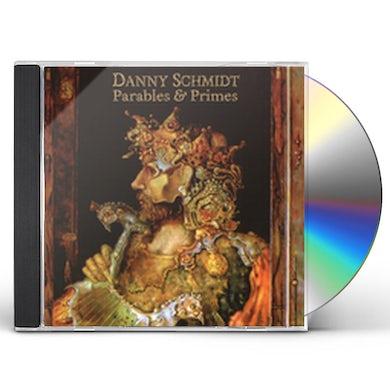 Danny Schmidt PARABLES & PRIMES CD