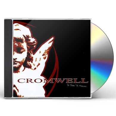 Cromwell SO CLOSE TO FOREVER CD