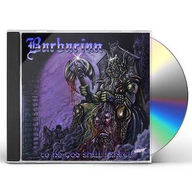To No God Shall I Kneel CD