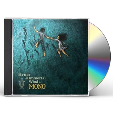 Mono HYMN TO THE IMMORTAL WIND CD