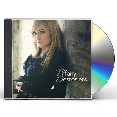TIFFANY DESROSIERS CD