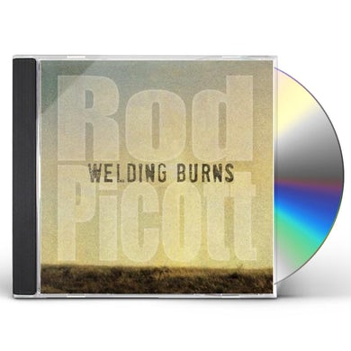Rod Picott WELDING BURNS CD
