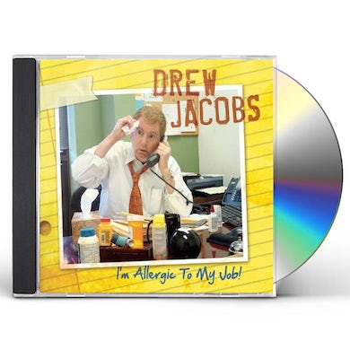 Drew Jacobs I'M ALLERGIC TO MY JOB CD