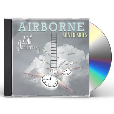 SILVER SKIES: AIRBORNE (25TH ANNIVERSARY) CD