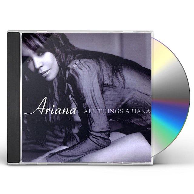 Ariana ALL THINGS ARIANA CD