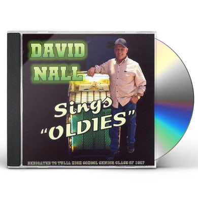 David Nall SINGS OLDIES CD