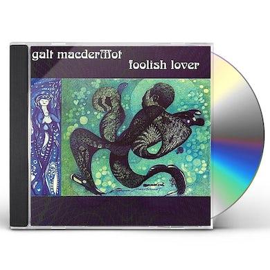 Galt Macdermot FOOLISH LOVER CD