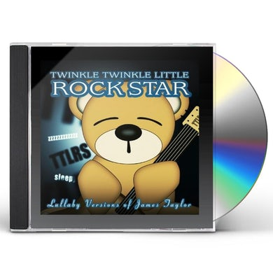 Twinkle Twinkle Little Rock Star LULLABY VERSIONS OF JAMES TAYLOR CD
