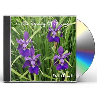 Set Apart IN THE BEAUTY OF HOLINESS CD