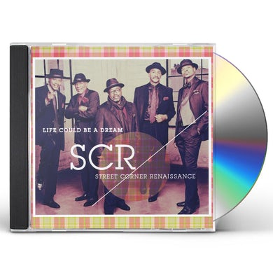Street Corner Renaissance LIFE COULD BE A DREAM CD