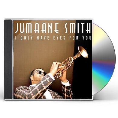 Jumaane Smith I ONLY HAVE EYES FOR YOU CD