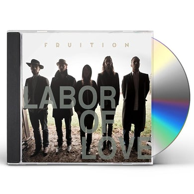 Fruition LABOR OF LOVE CD