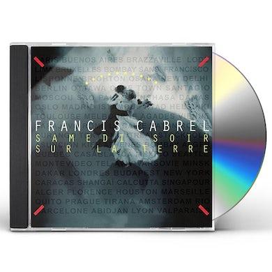 Francis Cabrel SAMEDI SOIR SUR LA TERRE CD