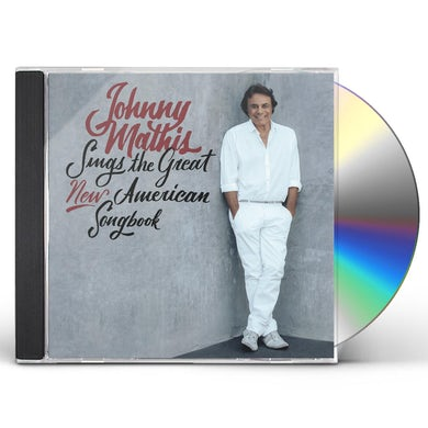 JOHNNY MATHIS SINGS THE NEW AMERICAN SONGBOOK CD