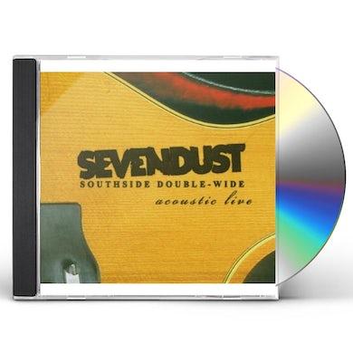 Sevendust SOUTHSIDE DOUBLE - WIDE: ACOUSTIC LIVE CD