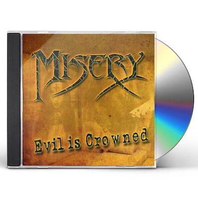 Misery EVIL IS CROWNED CD