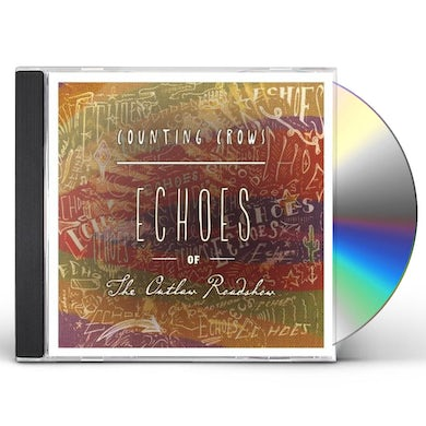 Counting Crows ECHOES OF THE OUTLAW ROADSHOW CD