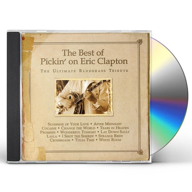 BEST OF PICKIN ON ERIC CLAPTON: ULTIMATE BLUEGRASS CD