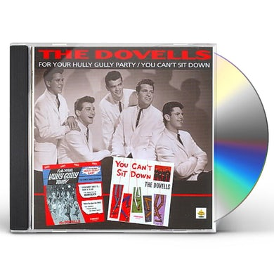 Dovells For Your Hully Gully Party/You Can't Sit Down CD