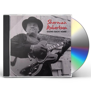 Sherman Robertson GOING BACK HOME CD