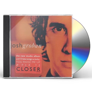 Josh Groban CLOSER CD
