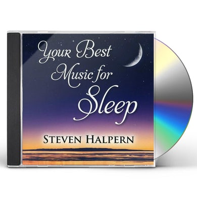 Steven Halpern YOUR BEST MUSIC FOR SLEEP CD