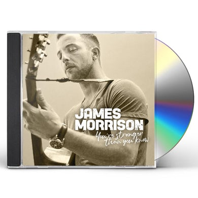 James Morrison YOU'RE STRONGER THAN YOU KNOW CD