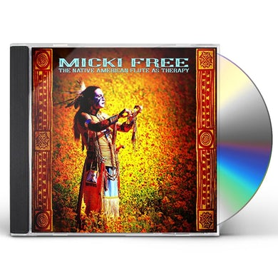 Micki Free NATIVE AMERICAN FLUTE AS THERAPY CD