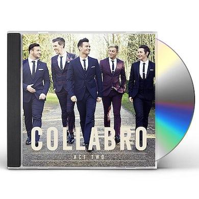 Collabro ACT TWO CD