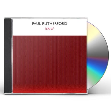 Paul Rutherford ISKRA3 CD