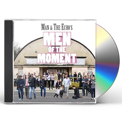 MAN & THE ECHO MEN OF THE MOMENT CD
