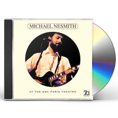 Michael Nesmith AT THE BBC PARIS THEATRE CD
