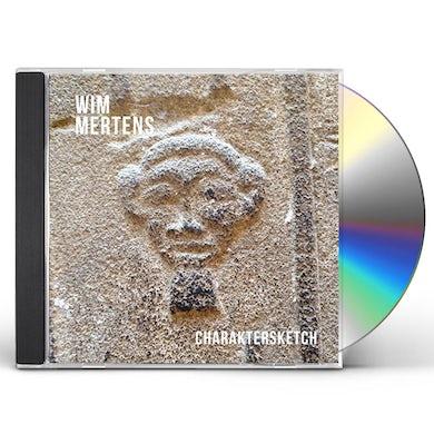 Wim Mertens CHARAKTERSKETCH CD