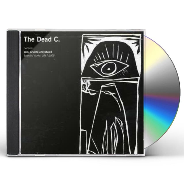 The Dead C VAIN ERUDITE & STUPID: SELECTED WORKS 1987-2005 CD