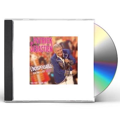L'INDISPENSABLE POUR FAIRE LA FETE: BEST OF CD