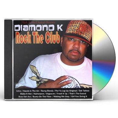 Diamond K ROCK THE CLUB BALTIMORE CLUB CD
