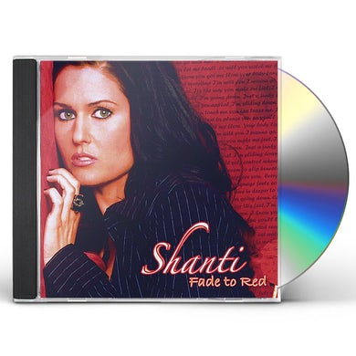 Shanti FADE TO RED CD