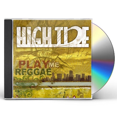 High Tide PLAY ME REGGAE CD
