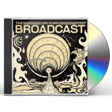 Broadcast DODGE THE ARROW CD