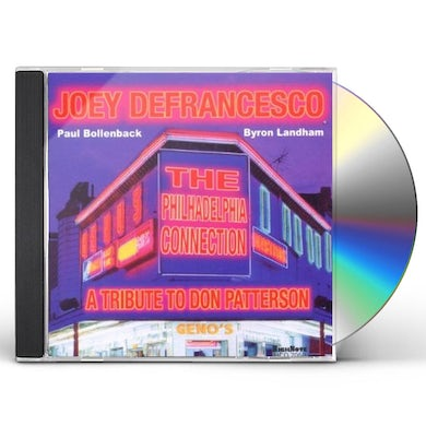 Joey Defrancesco TRIBUTE TO DON PATTERSON: PHILADELPHIA CONNECTION CD