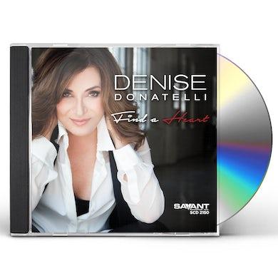 Denise Donatelli FIND A HEART CD