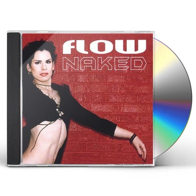 Flow NAKED CD