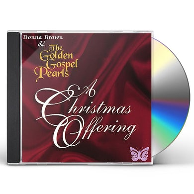 Donna Brown & The Golden Gospel Pearls CHRISTMAS OFFERING CD
