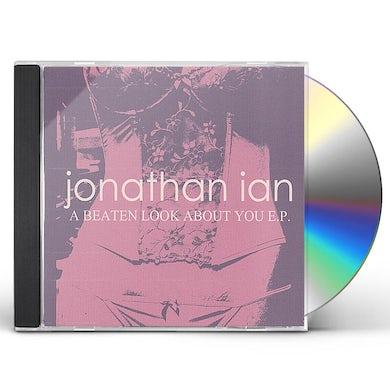 Jonathan Ian BEATEN LOOK ABOUT YOU EP CD