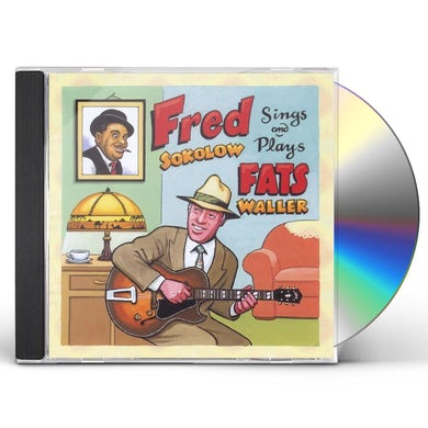 Fred Sokolow PLAYS & SINGS FATS WALLER CD