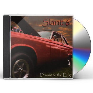 Slant 6 DRIVING TO THE EDGE CD
